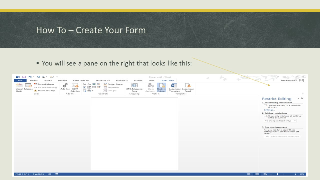 How To – Create Your Form  You will see a pane on the right that looks like this: