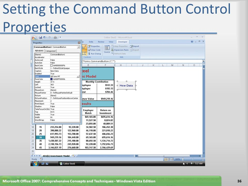 Setting the Command Button Control Properties Microsoft Office 2007: Comprehensive Concepts and Techniques - Windows Vista Edition36
