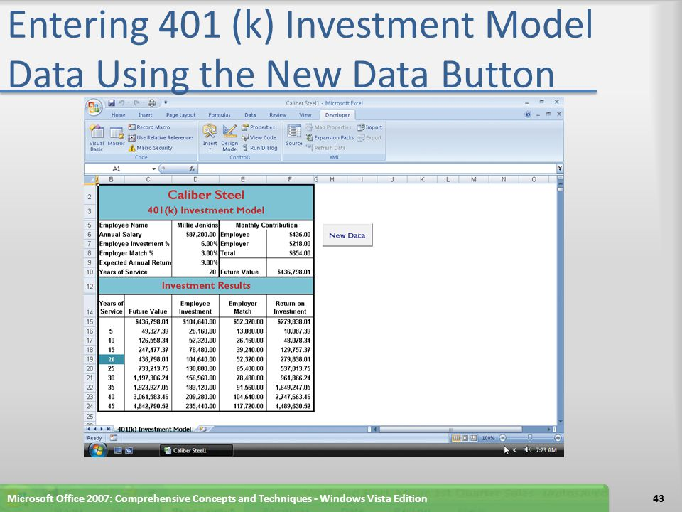 Entering 401 (k) Investment Model Data Using the New Data Button Microsoft Office 2007: Comprehensive Concepts and Techniques - Windows Vista Edition4