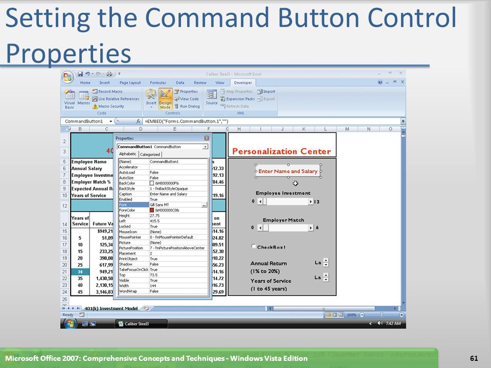 Setting the Command Button Control Properties Microsoft Office 2007: Comprehensive Concepts and Techniques - Windows Vista Edition61