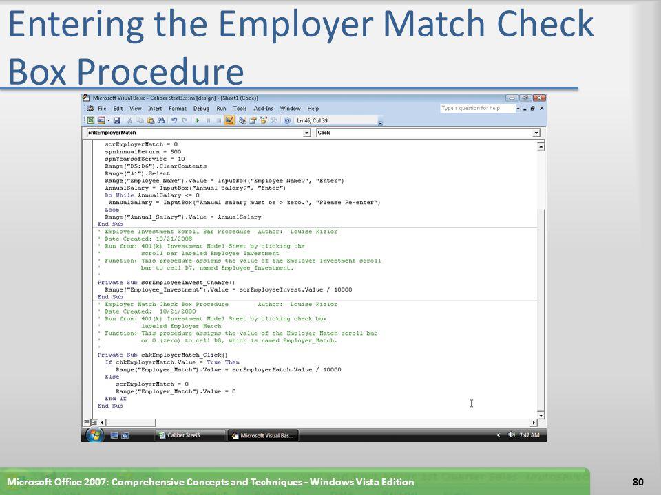 Entering the Employer Match Check Box Procedure Microsoft Office 2007: Comprehensive Concepts and Techniques - Windows Vista Edition80
