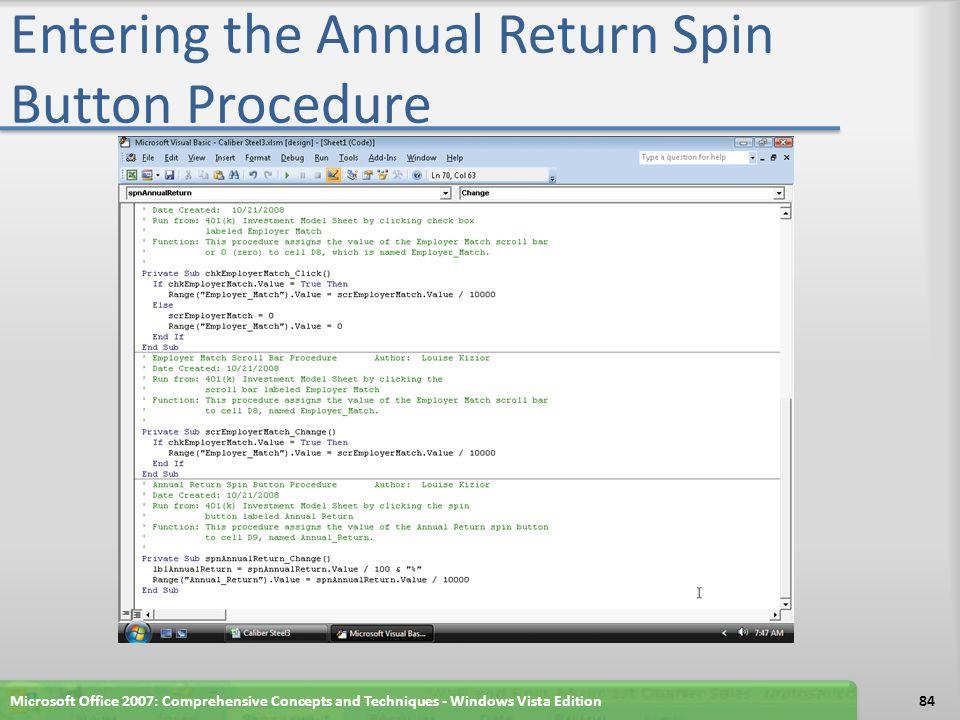 Entering the Annual Return Spin Button Procedure Microsoft Office 2007: Comprehensive Concepts and Techniques - Windows Vista Edition84