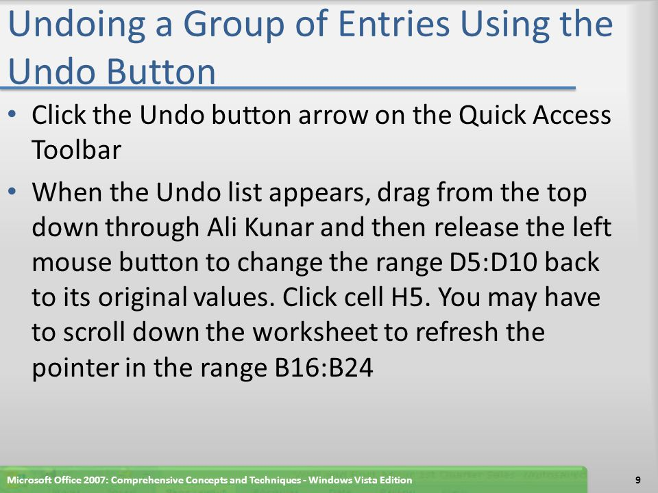Adding a Button to the Quick Access Toolbar, Assigning the Button a Macro, and Using the Button Microsoft Office 2007: Comprehensive Concepts and Techniques - Windows Vista Edition30