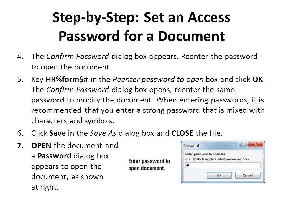 Step-by-Step: Set an Access Password for a Document 4.The Confirm Password dialog box appears.
