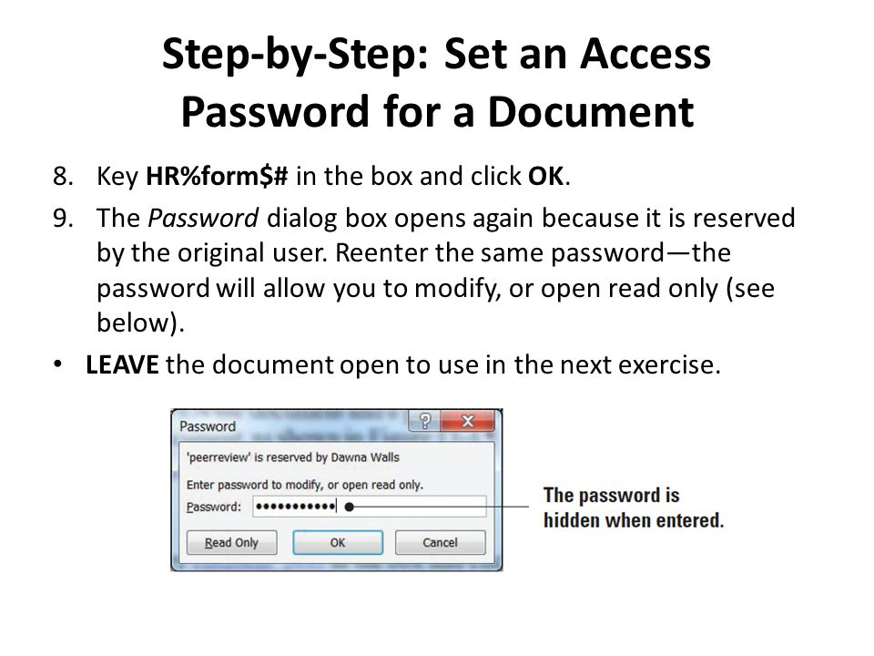 Step-by-Step: Set an Access Password for a Document 8.Key HR%form$# in the box and click OK.