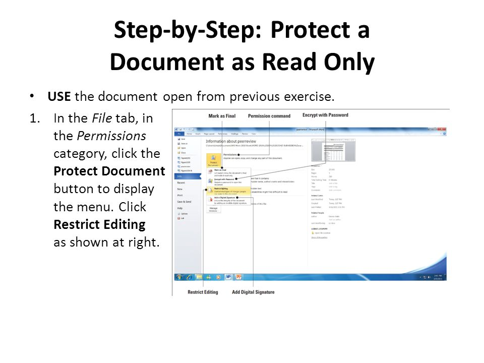 Step-by-Step: Protect a Document as Read Only USE the document open from previous exercise.
