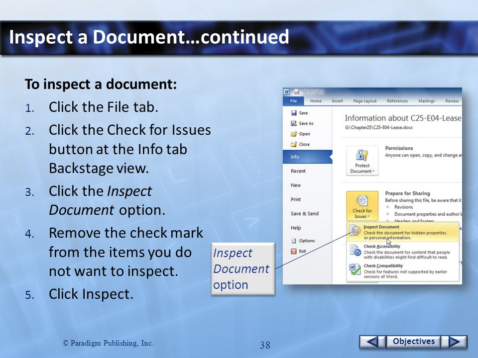 © Paradigm Publishing, Inc. 38 Objectives Inspect a Document…continued To inspect a document: 1.