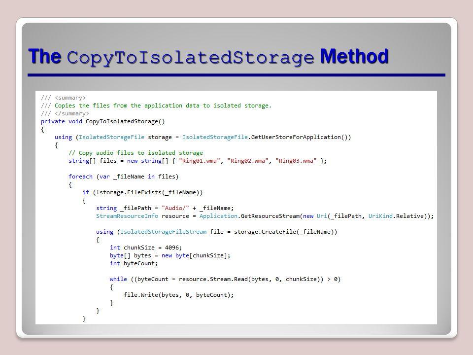The CopyToIsolatedStorage Method