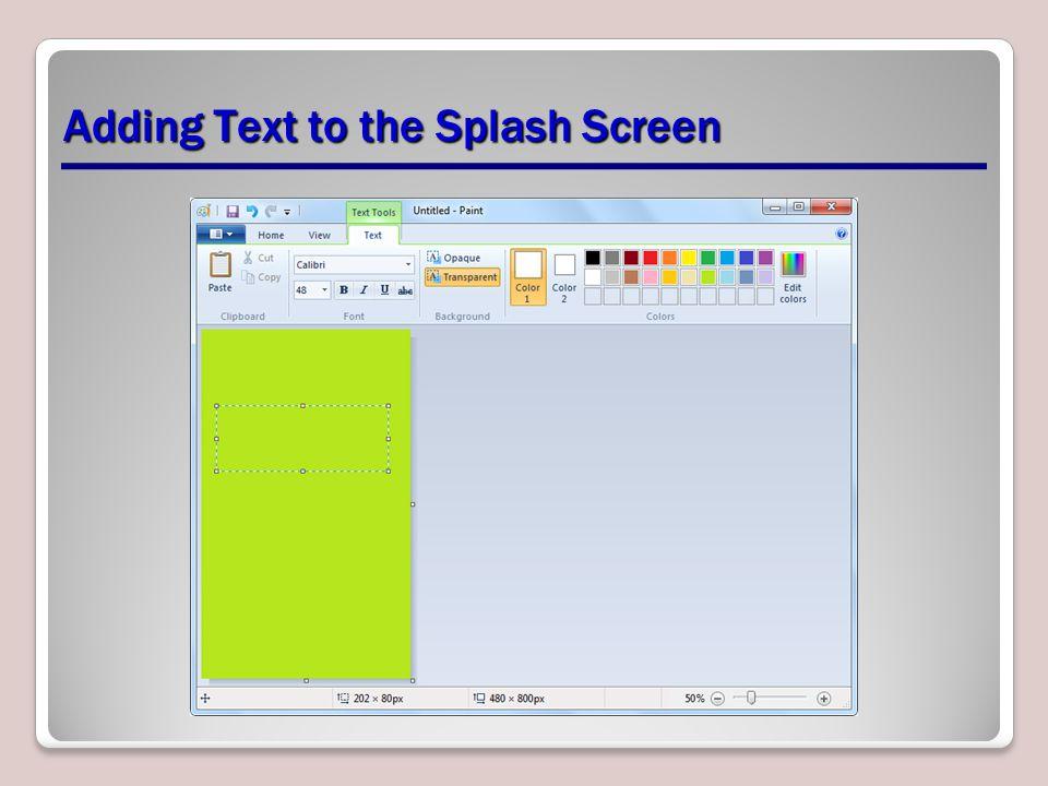 Adding Text to the Splash Screen