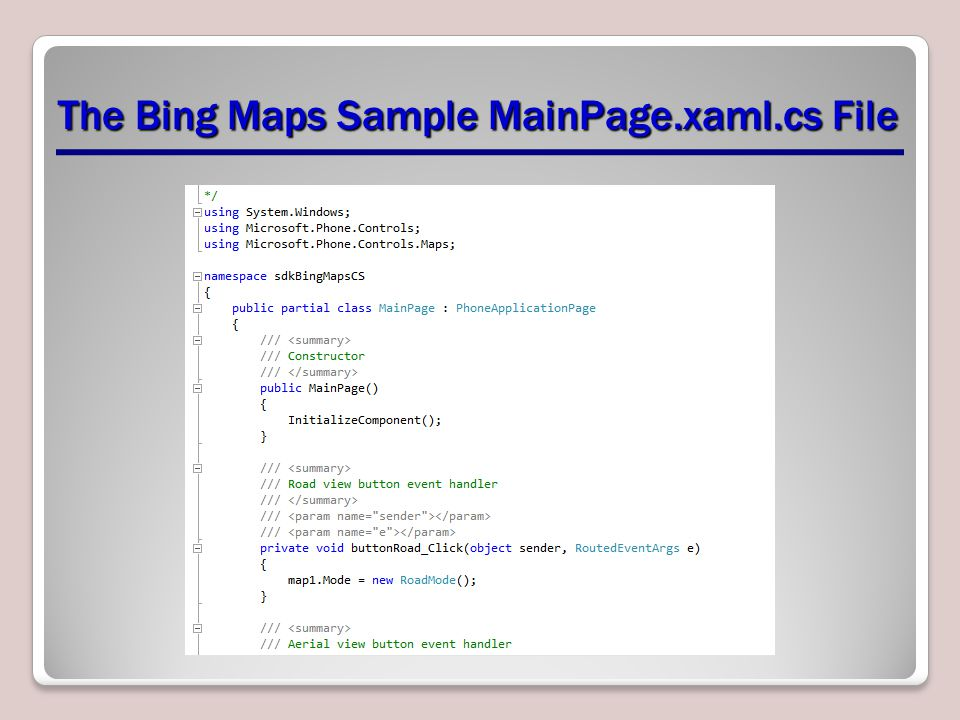 The Bing Maps Sample MainPage.xaml.cs File