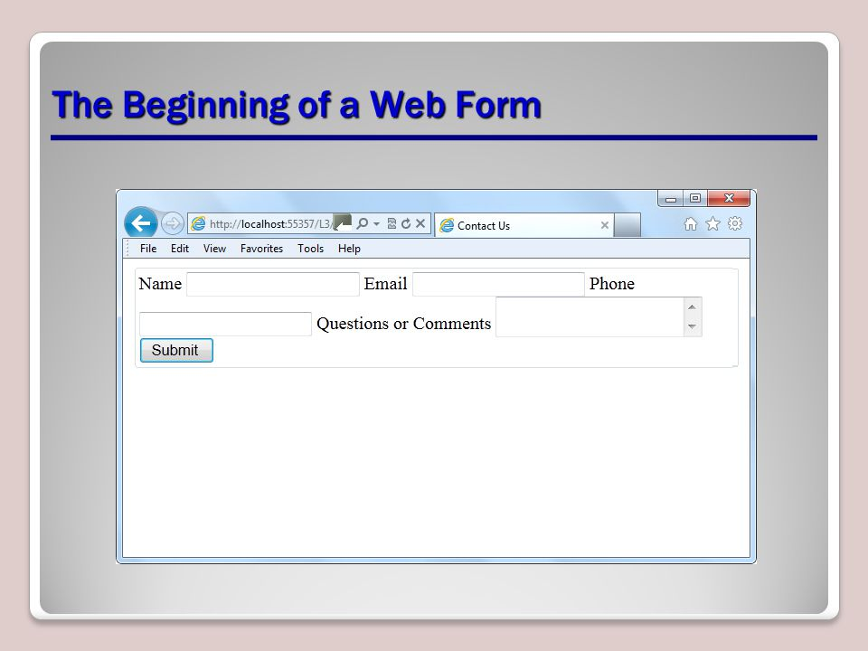 The Beginning of a Web Form
