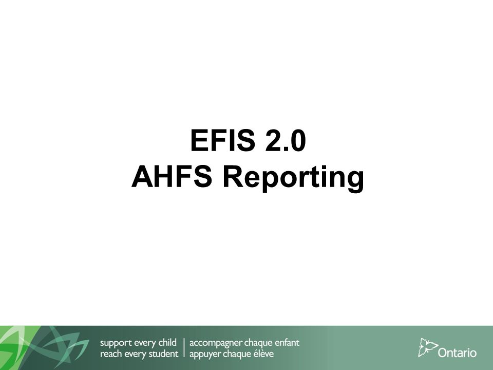 EFIS 2.0 AHFS Reporting