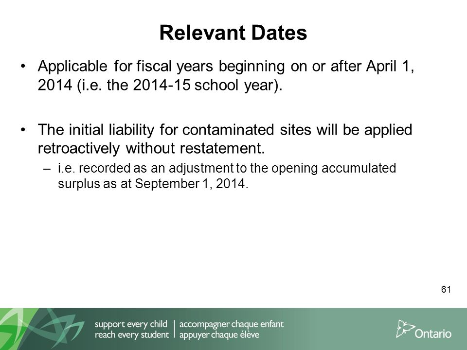 Relevant Dates 61 Applicable for fiscal years beginning on or after April 1, 2014 (i.e.