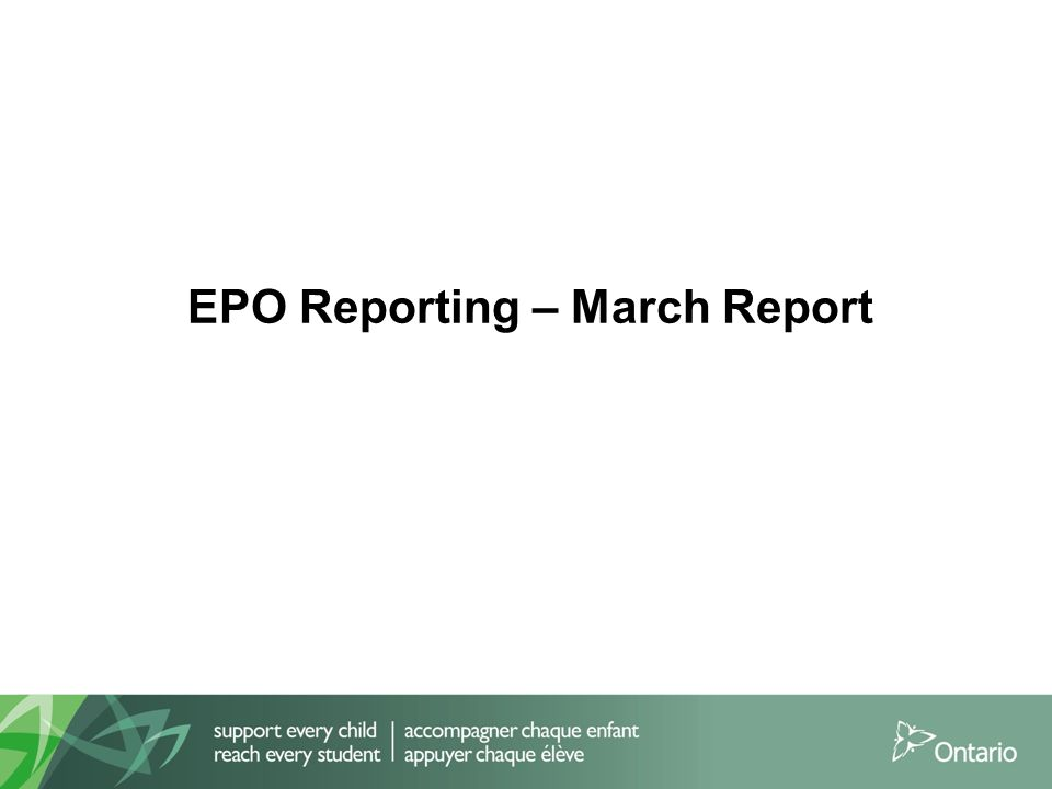 EPO Reporting – March Report