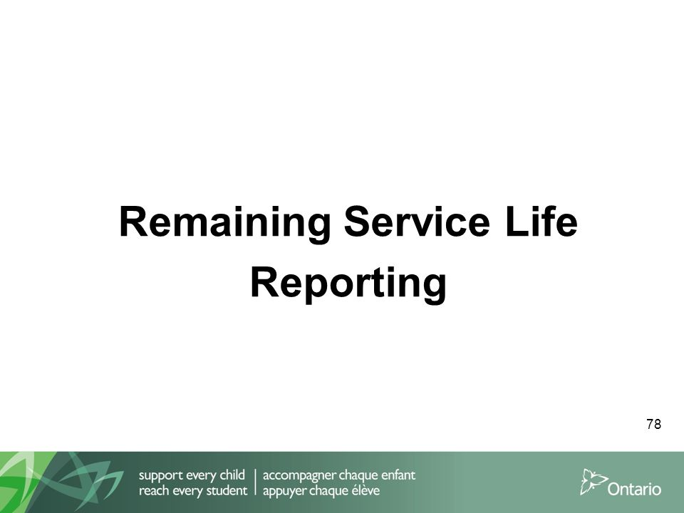 Remaining Service Life Reporting 78