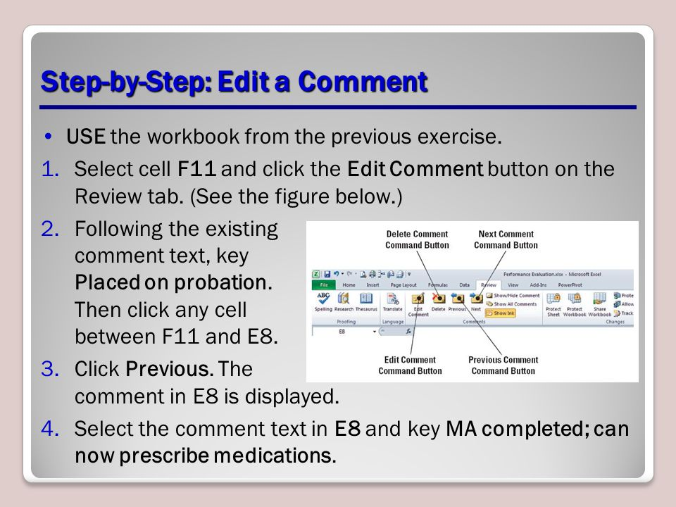 Step-by-Step: Edit a Comment USE the workbook from the previous exercise.