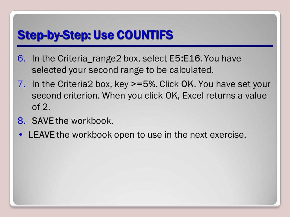 6.In the Criteria_range2 box, select E5:E16.You have selected your second range to be calculated.