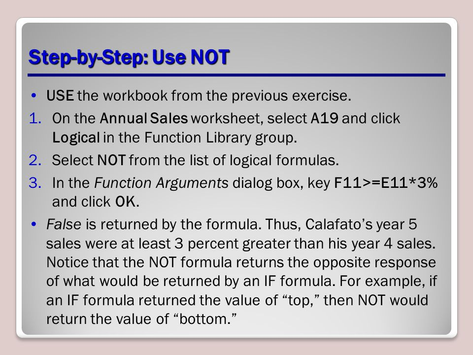 Step-by-Step: Use NOT USE the workbook from the previous exercise.