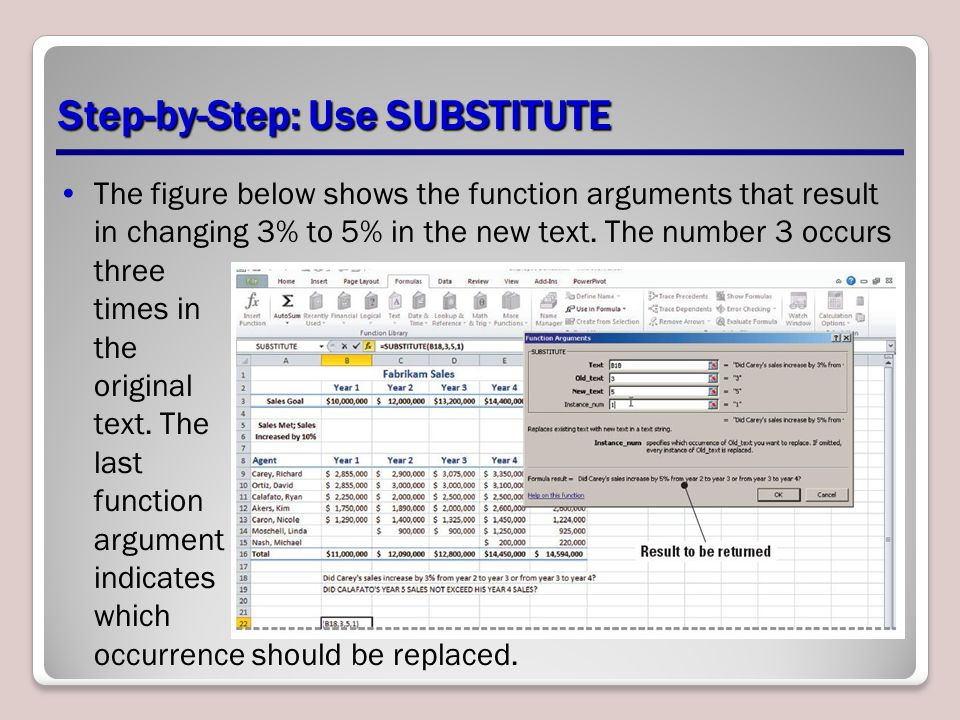 Step-by-Step: Use SUBSTITUTE The figure below shows the function arguments that result in changing 3% to 5% in the new text.