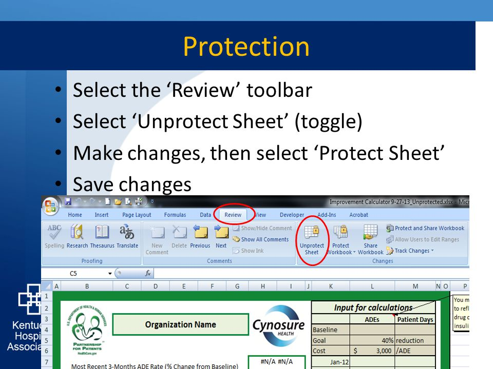 Protection 31 Select the 'Review' toolbar Select 'Unprotect Sheet' (toggle) Make changes, then select 'Protect Sheet' Save changes