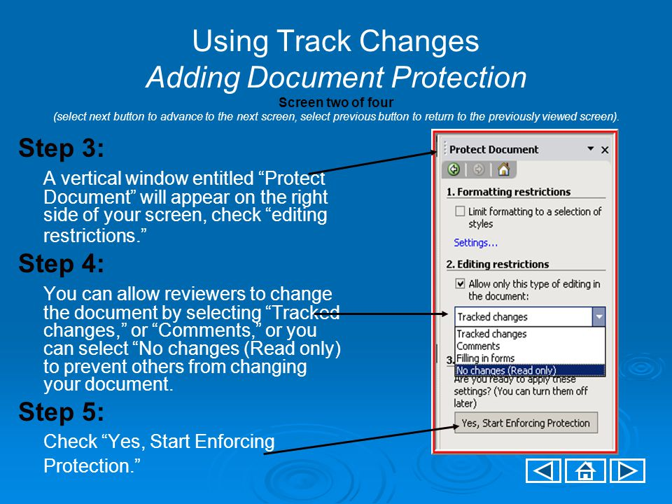 Using Track Changes Adding Document Protection Screen two of four (select next button to advance to the next screen, select previous button to return to the previously viewed screen).