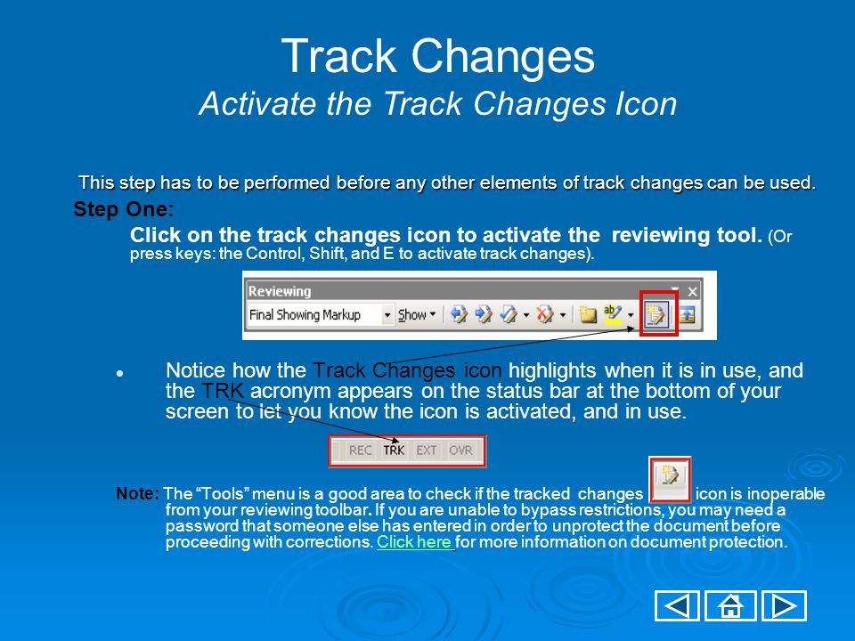 Using Track Changes Protecting the Document with a Password Screen three of four (select next button to advance to the next screen, select previous button to return to the previously viewed screen).