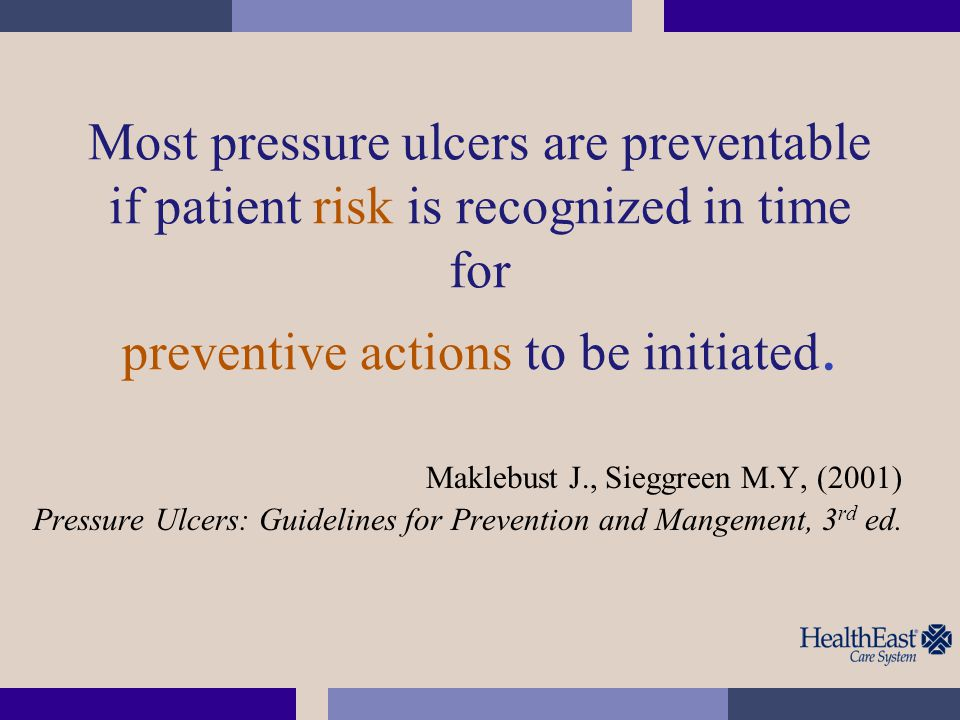 PU Assessment 9.Assess for history of prior ulcer and/or presence of current ulcer, previous treatments, or surgical interventions.