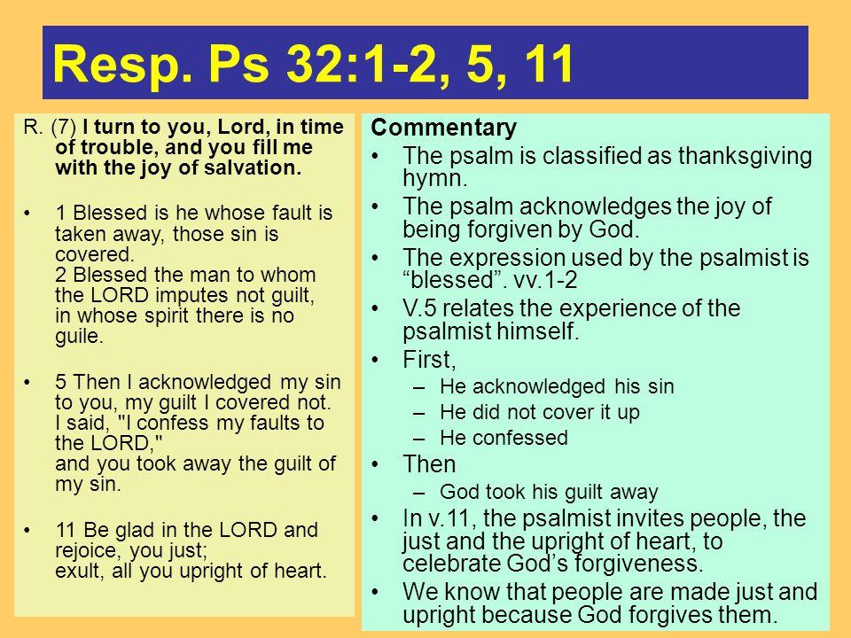 Resp. Ps 32:1-2, 5, 11 R.