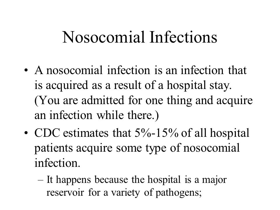 Nosocomial Infections A nosocomial infection is an infection that is acquired as a result of a hospital stay. (You are admitted for one thing and acqu