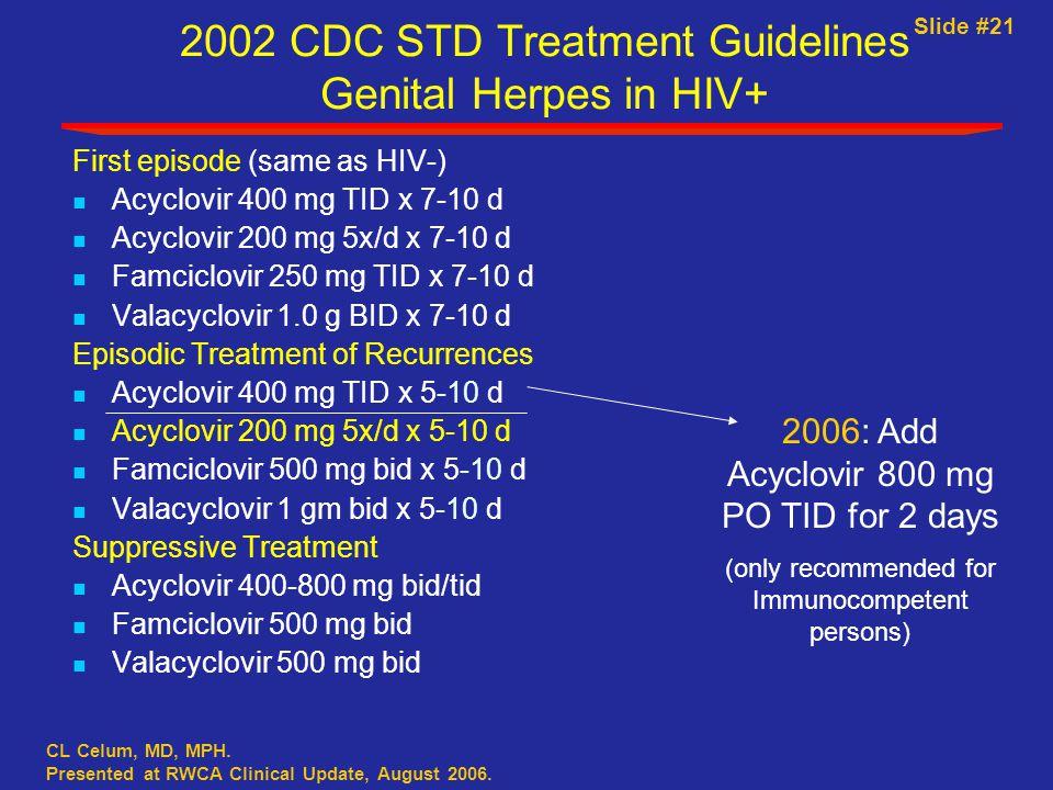 Slide #21 CL Celum, MD, MPH. Presented at RWCA Clinical Update, August 2006.