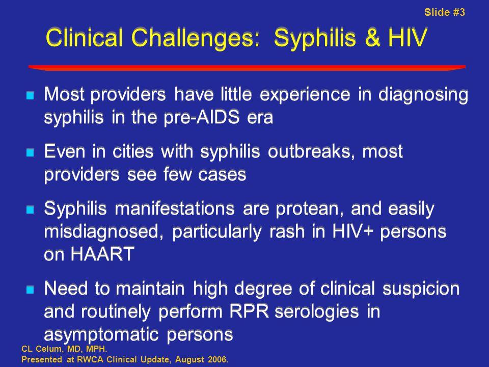 Slide #3 CL Celum, MD, MPH. Presented at RWCA Clinical Update, August 2006.