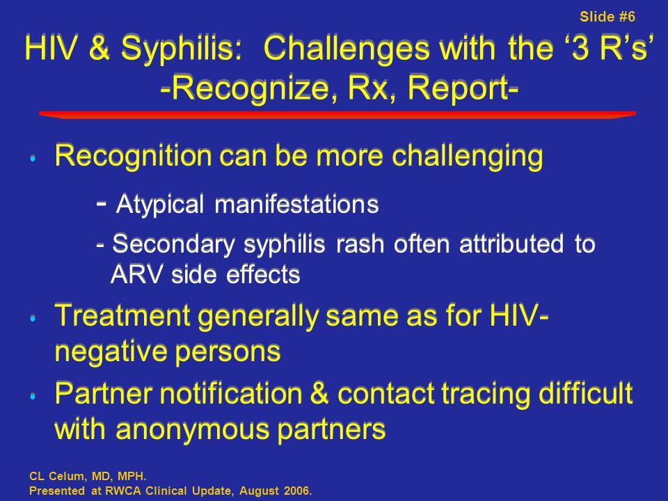 Slide #6 CL Celum, MD, MPH. Presented at RWCA Clinical Update, August 2006.