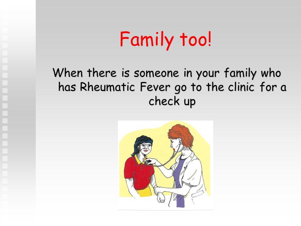 Family too.