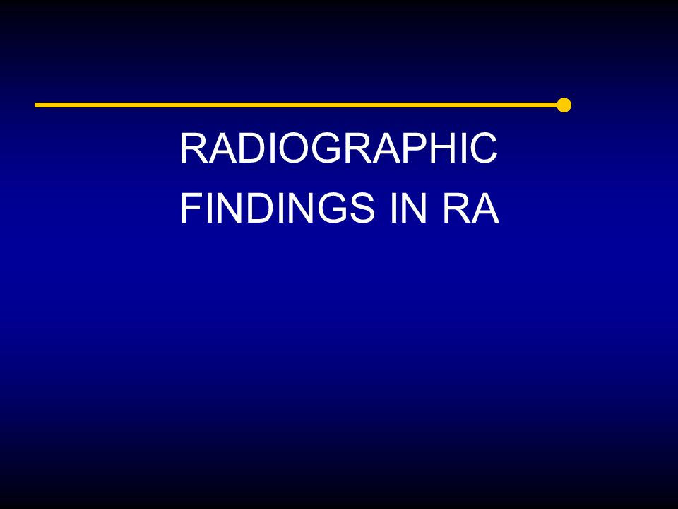RADIOGRAPHIC FINDINGS IN RA