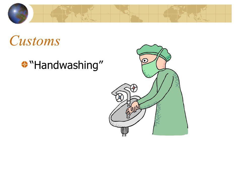 Customs Handwashing