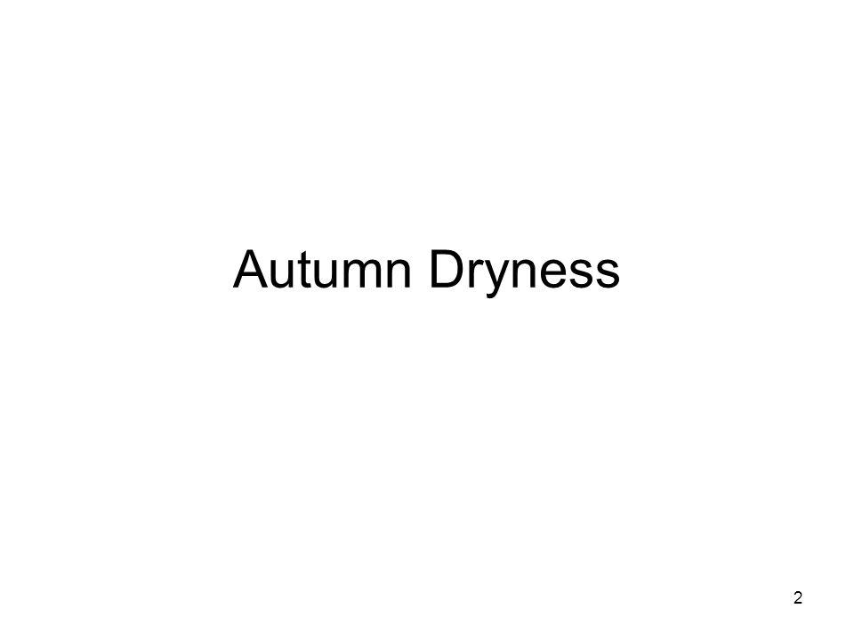 2 Autumn Dryness