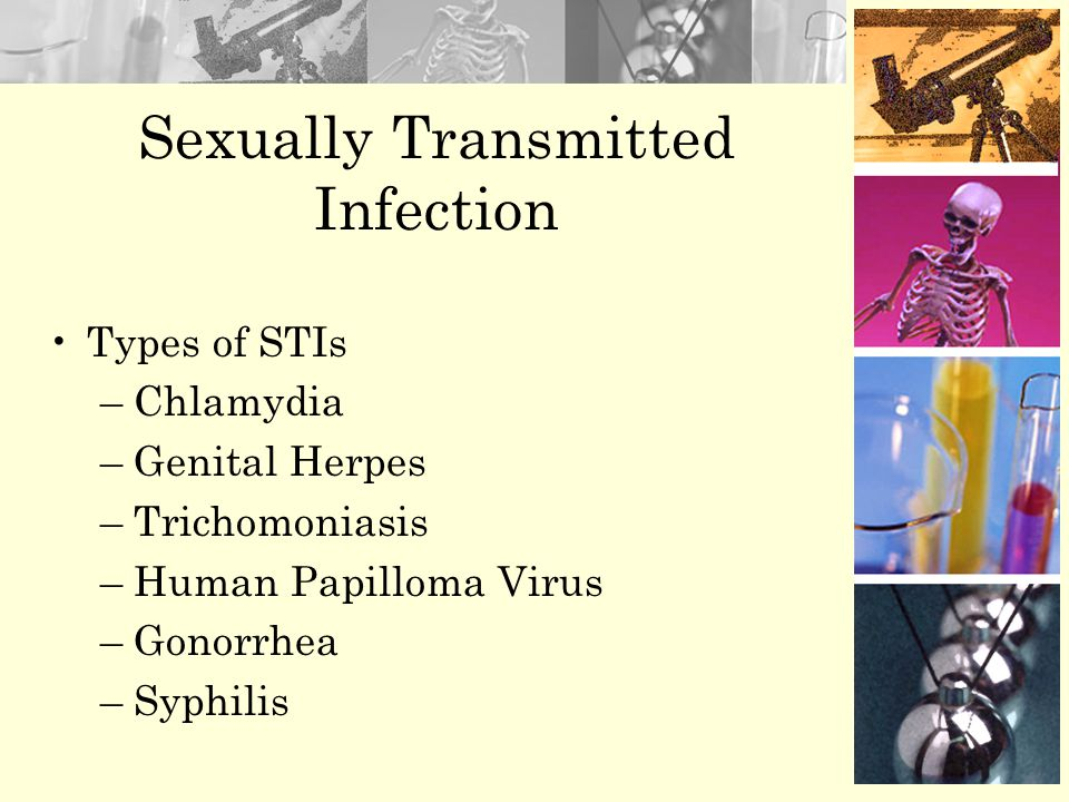 –The most commonly seen viral STIs are herpes, genital warts (HPV), hepatitis B and HIV/AIDS, while trichomoniasis is the most frequent parasite. –All