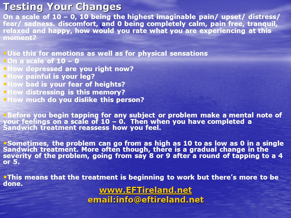 www.EFTireland.net email:info@eftireland.net 0 Subsequent Treatment Rounds If the original set up statement was, for example Even though I have this problem , and after tapping on this problem you find it is not as severe anymore but still noticeable, change the Opening Statement to: Even though there is still some of this problem remaining , Or Even though I still have some of this problem .