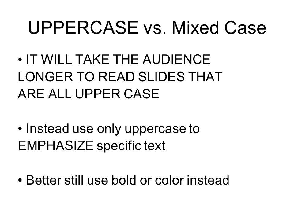 UPPERCASE vs.