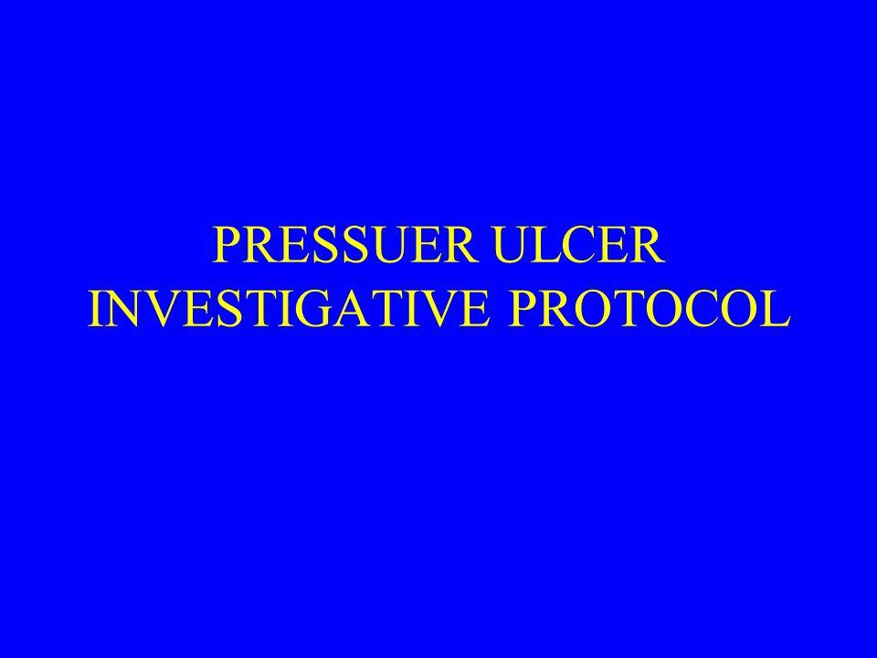 PRESSUER ULCER INVESTIGATIVE PROTOCOL