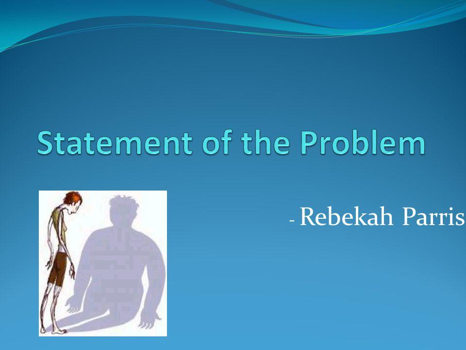 - Rebekah Parris