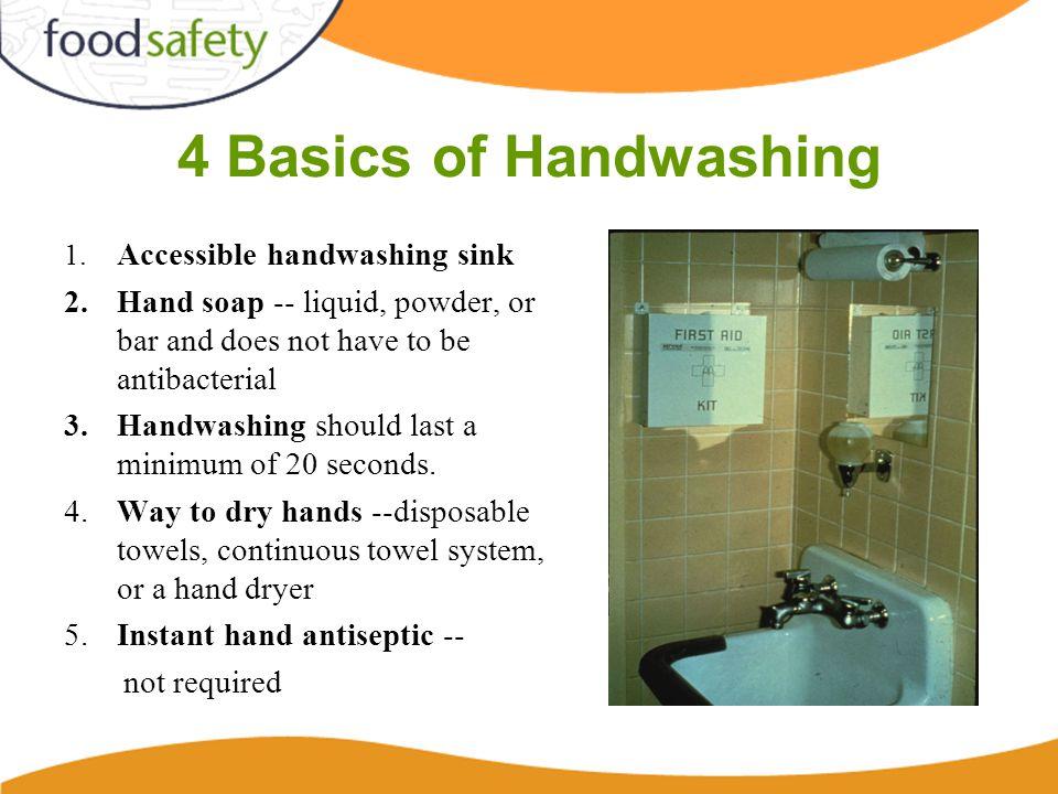 4 Basics of Handwashing 1.