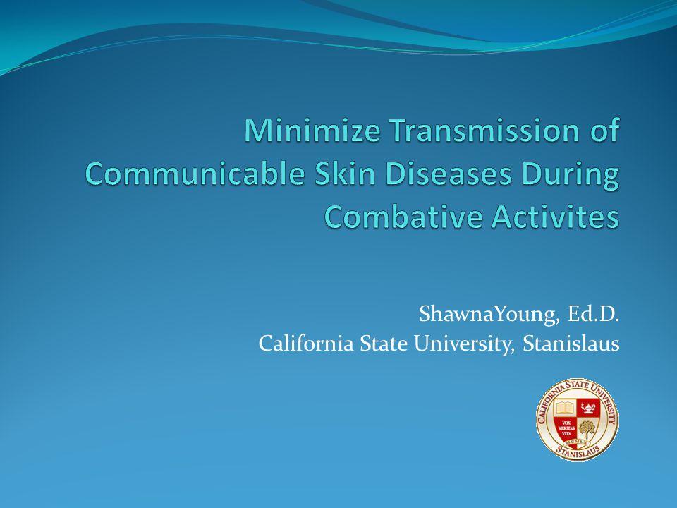 ShawnaYoung, Ed.D. California State University, Stanislaus