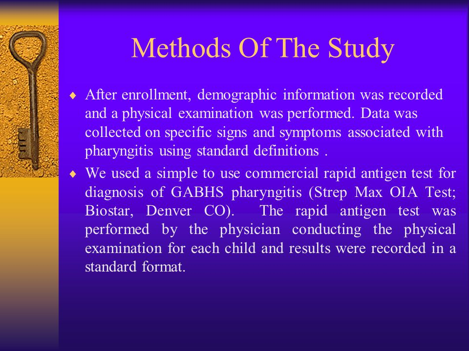 Methods Of The Study  After enrollment, demographic information was recorded and a physical examination was performed.