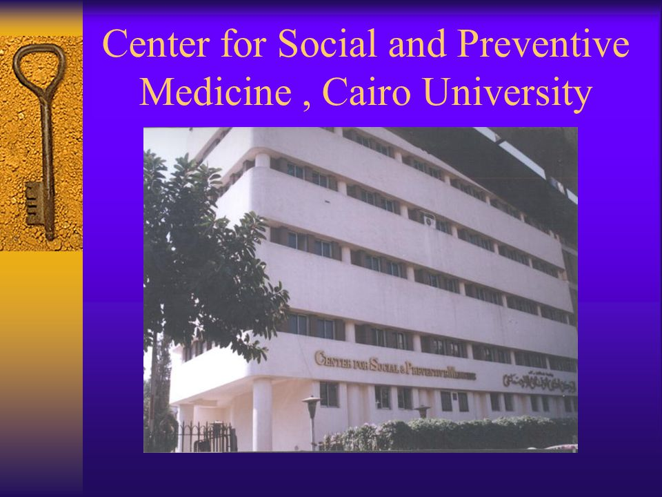 Center for Social and Preventive Medicine, Cairo University