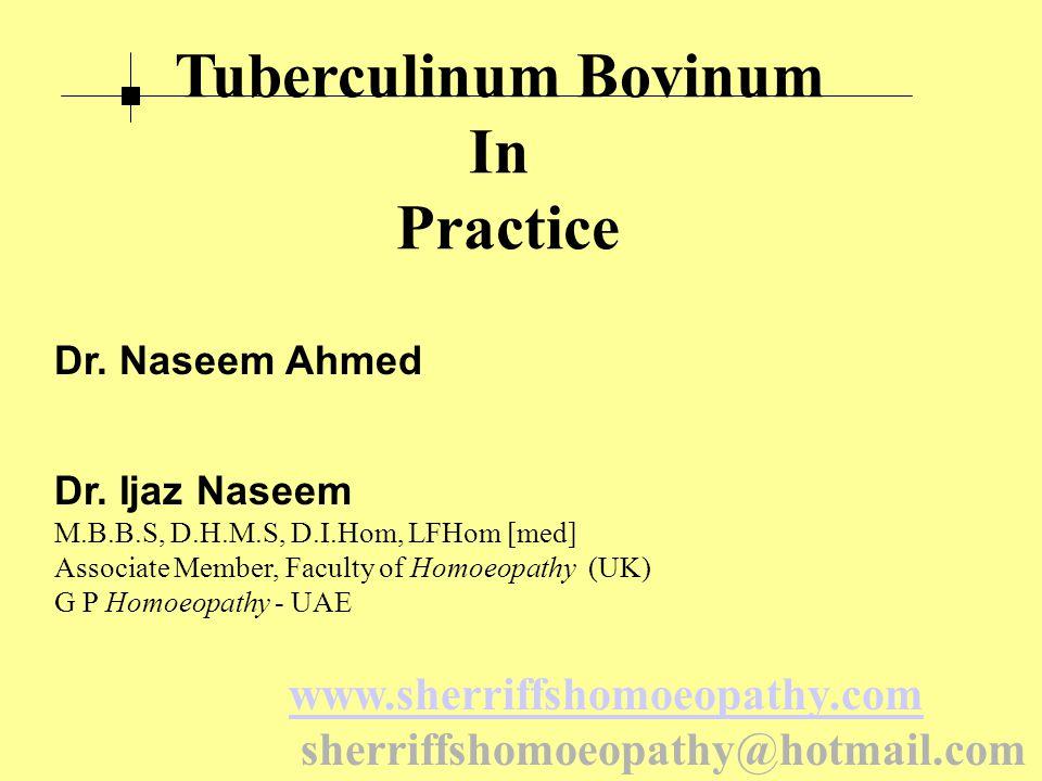 Tuberculinum Bovinum In Practice Dr. Naseem Ahmed Dr.
