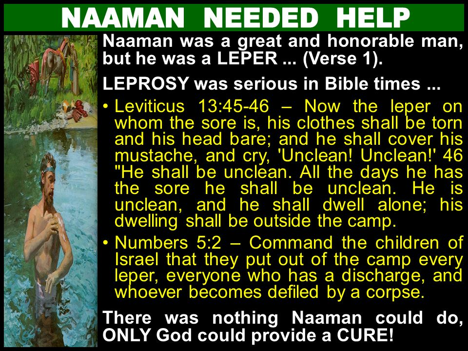 1.What would Naaman have taken with him, if he had not WASHED himself SEVEN TIMES in the RIVER JORDAN.