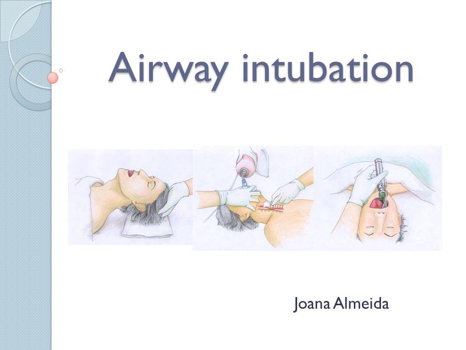 Airway intubation Joana Almeida