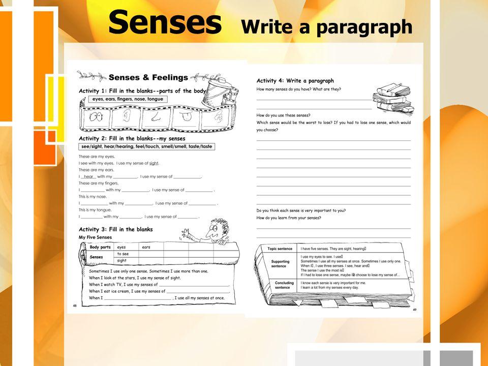 Senses Write a paragraph