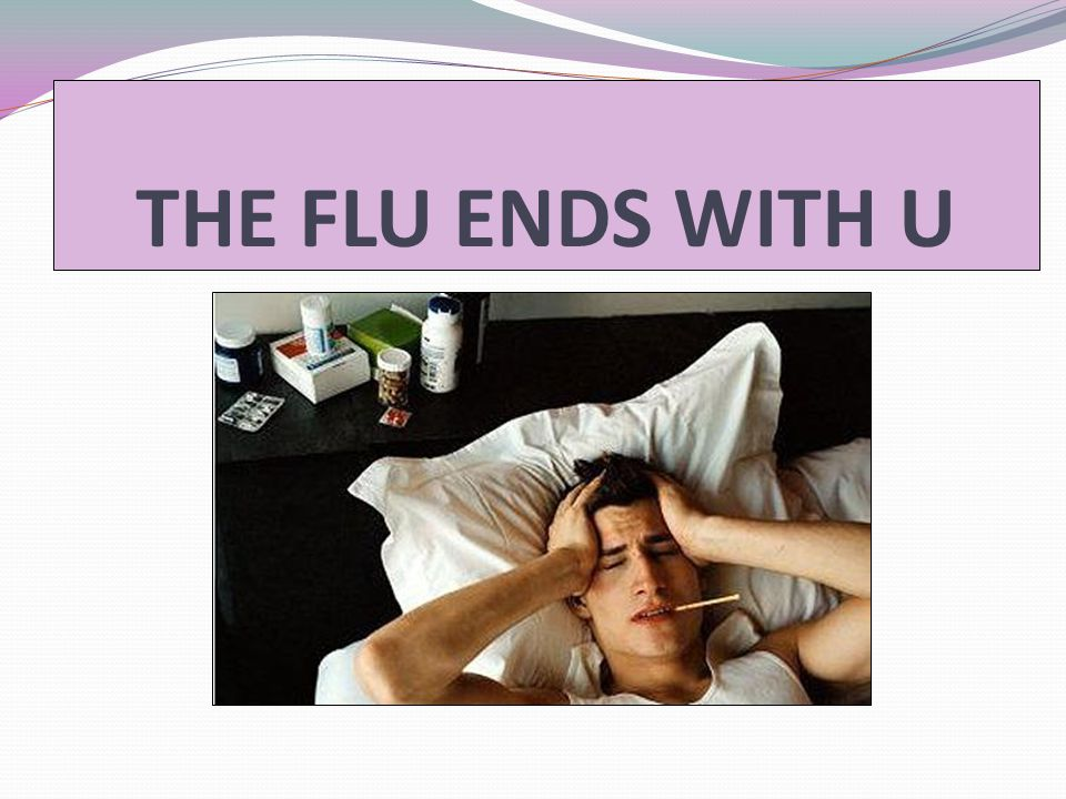 You Can Spread Flu to Others Infected family members can spread the flu everywhere they go